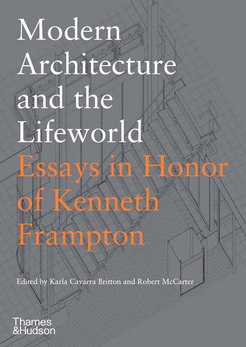 01_modern_architecture_and_the_lifeworld_front_jacket_25_march_2020